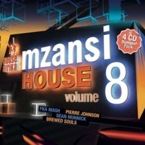 Mzansi House Vol. 8 BY Pierre Johnson